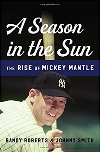 Mickey Mantle - A Season in the Sun